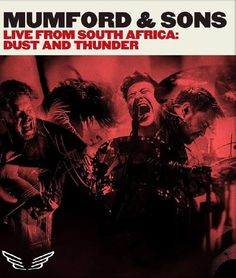 Music videos: Mumford & Sons - Live from South Africa  Dust & Th...