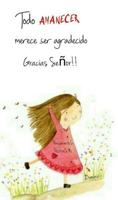 Mil gracias SEÑOR?!!**#** Morning Inspiration, Daily Inspiration Quotes, Morning Greetings Quotes, Good Morning Quotes, Motivational Phrases, Inspirational Quotes, Blessing Words, Frases Love, Cute Messages