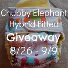 Chubby Elephant Hybrid Fitted Giveaway! - A Mama Collective