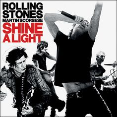 Shine a Light (The Rolling Stones album) - Wikipedia, the free encyclopedia