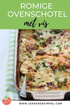 romige ovenschotel met vis Family Meals, Stew, Grilling, Food And Drink, Bread, Snacks, Chicken, Baking, Dinner