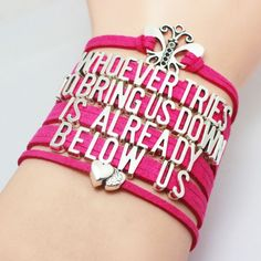 """""""Whoever Tries To Bring Us Down Is Already Below Us"""" Multi-Colored LGBT Rights Awareness Bracelet. Comes in Rainbow, Pink or Blue. You will get the same bracelet as the pictures, and the charms are an"""