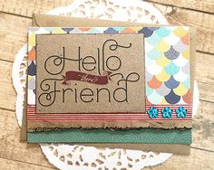 Hello There Friend 2 Note Card, Thinking of You, Friendship, Layers, Just…