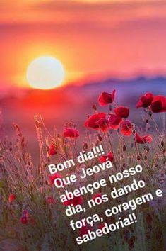 RUMO AO NOVO MUNDO DE JEOVÁ: Bom dia!