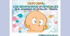 SEMINARIOS VIVENCIALES Y TALLER-TERAPIA PARA EL 2015