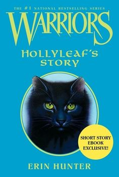 Hollyleaf's Story (Warriors Super Edition)