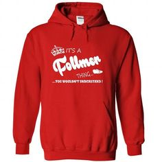Its a Follmer Thing, You Wouldnt Understand !! Name, Hoodie, t shirt, hoodies - #cute tee #hoodie for teens. Its a Follmer Thing, You Wouldnt Understand !! Name, Hoodie, t shirt, hoodies, under armour hoodie,sweater blanket. SAVE =>...