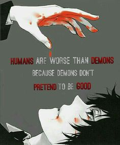 Lol idk I would say people who do unforgivable things are demonic not redeemable humans....but this has a point.