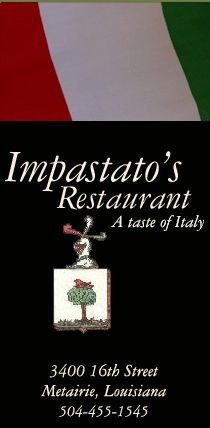 Impastato's Restaurant, Metairie *Delicious! Highly recommended!