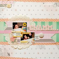 #papercrafting #scrapbook #layout - Gnam Gnam by Marinella Monte @2peasinabucket