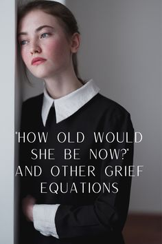 """Grief math is something a lot of bereaved people do. Many people ask questions like """"How long has my mom been dead?"""" and """"If they all live until how much longer will we have together? Positive Numbers, Learning To Drive, Math About Me, Infant Loss, Thought Process, Bereavement, Live Long, Current Events, Figurative"""