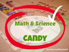 Math and Science Lessons using Candy | Our Journey Westward @Cindy West (Our Journey Westward)