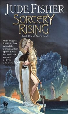 Jude Fisher, Sorcery Rising (Fool's Gold, #1)