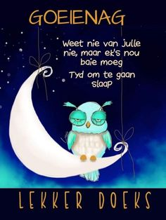 Best Mothers Day Cards, Goeie Nag, Special Quotes, Afrikaans, Good Night, Flamingo Necklace, Nighty Night, Good Night Wishes