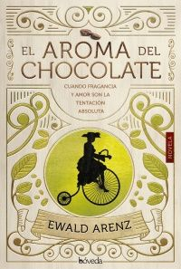 Buy El aroma del chocolate by Ewald Arenz, Juan Pablo Larreta and Read this Book on Kobo's Free Apps. Discover Kobo's Vast Collection of Ebooks and Audiobooks Today - Over 4 Million Titles! I Love Reading, Book Cover Art, Book Title, Bookstagram, Book Recommendations, Bible Quotes, Book Design, Book Worms, Book Lovers