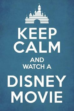 Keep calm. Keep calm. Keep calm. Walt Disney, Disney Love, Keep Calm Disney, Disney Stuff, Disney Magic, Keep Calm Posters, Keep Calm Quotes, Quotes To Live By, Disney Movies To Watch