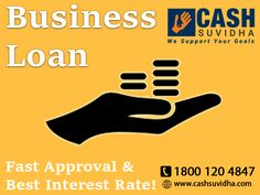 Cash Suvidha offer Business Loan with Fast Approval & Best Interest Rate. #BusinessLoan #LoanforSME #QuickApproval #ApplyOnline
