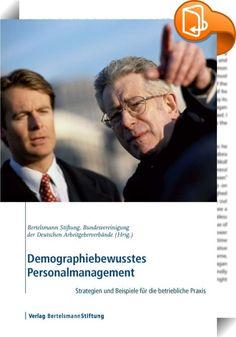 Demographiebewusstes Personalmanagement    ::  Die demographische Entwicklung erfordert eine grundlegende Neuorientierung auch auf der Ebene der betrieblichen Personalpolitik. Arbeitnehmer sind heute vitaler und leistungsfähiger als je zuvor. Statt sie vorzeitig aus dem Arbeitsprozess auszugliedern, wird es zukünftig darauf ankommen, ihre Beschäftigungsfähigkeit zu erhalten und ihre Potenziale im Sinne einer nachhaltigen Unternehmensentwicklung zu nutzen.  Die Autoren des Instituts für...