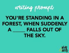 """#Write a story with this prompt without telling the reader what """"blank"""" is. Be descriptive! Show, don't tell. #WritersRelief"""