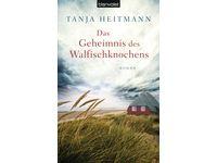 Das Geheimnis des Walfischknochens - Roman / Tanja Heitmann #Ciao