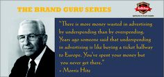 The Brand Guru - Morris Hite was a classic American advertising man, self-educated and self-made. He is not as well-known as some Madison Avenue ad executives, but he had a powerful impact on the industry.
