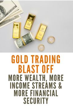What is Gold Trading Blast Off all about? If you've been around this site, you know my goal is to accumulate wealth faster, create multiple income streams and secure my financial future.