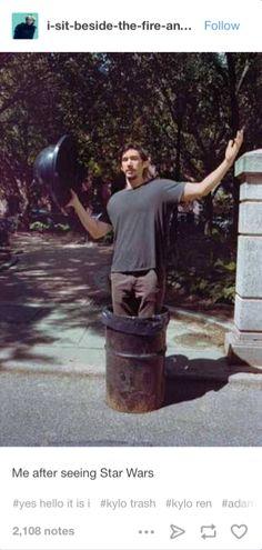 I am Kylo Ren trash.