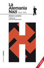 Álvaro Lozano. La alemania nazi. NO FICCIÓN http://elmeuargus.biblioteques.gencat.cat/record=b1459842~S146*cat
