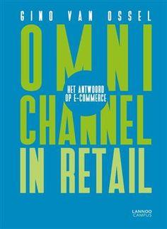 Managementboek van het jaar 2015: Omnichannel in retail - Gino Van Ossel