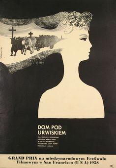 """Franciszek Starowieyski, plakat do filmu """"Dom pod urwiskiem"""", reż. Károy Makk, fot. Muzeum Plakatu w Wilanowie"""