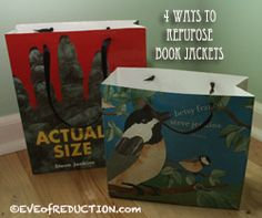 4 Ways to Repurpose a Book Sleeve - Eve of Reduction