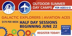 Discover mind-boggling facts about the universe and learn about the amazing rovers, rockets, telescopes & other technologies that help scientists study space with Aerospace Museum of California! #kids #events #summmer #camps  Click below to learn more!
