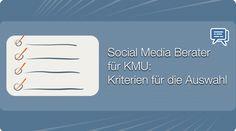 Social Media Berater für KMU: Kriterien für die Auswahl - Mehr Infos zum Thema auch unter http://vslink.de/internetmarketing