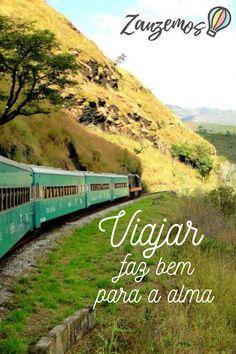 Viajar faz bem para a alma  #FrasesdeViagem