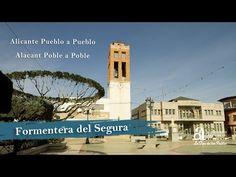 FORMENTERA DEL SEGURA. Alicante pueblo a pueblo - YouTube