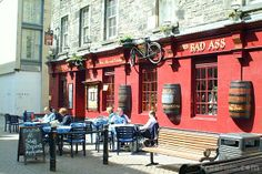 The Bad Ass Pub...up the street from McNasty's, Edinburgh