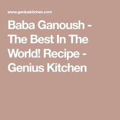 Baba Ganoush - The Best In The World! Recipe - Genius Kitchen