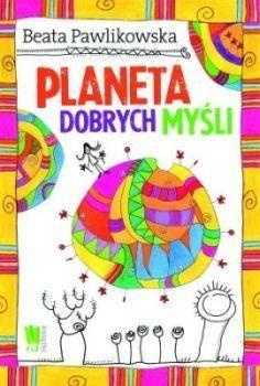 Okładka książki Planeta dobrych myśli