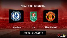 Nhận định nhà cái về trận đấu Chelsea vs Man United lúc 03:05 ngày 31/10/2019 Chelsea, Football, Soccer, Futbol, American Football, Soccer Ball, Chelsea Fc, Chelsea F.c.