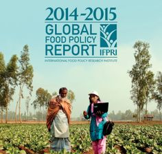 In the fourth instalment of the International Food Policy Research Institute's annual report on food policy, launched on 18th March 2015, authors report on the major developments that have happened at a global, regional and national level in 2014 but also, and for the first time, discuss the challenges to tackling food insecurity we face in the near future.  https://canwefeedtheworld.wordpress.com/2015/03/30/past-present-and-future-ifpris-2014-2015-global-food-policy-report/