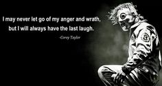 Discover and share Slipknot Lyric Quotes. Explore our collection of motivational and famous quotes by authors you know and love. Slipknot Quotes, Slipknot Lyrics, Music Love, Music Is Life, Good Music, Band Quotes, Lyric Quotes, Qoutes, Mob Quotes