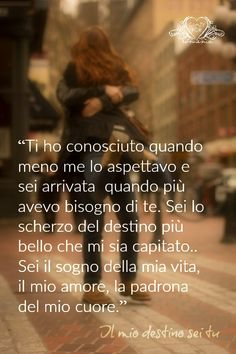 All You Need Is Love, My Love, Italian Quotes, Inspire Me, True Love, Sentences, Falling In Love, Love Quotes, Crushes