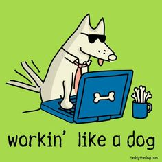 "Perfect for ""Take Your Dog to Work Day"" or ""Father's Day"" or really any time you're workin' like a dog! #workinglikeadog"