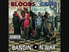 Bloods & Crips - Crip, Crip, Crip