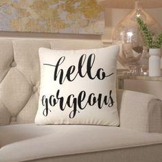 "Mercer41 Aline Hello Gorgeous Typography Cotton Throw Pillow Size: 20"" H x 20"" W x 8"" D, Color: Black"