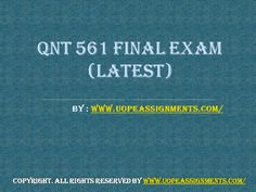 Examinations are easy to pass with flying colors with instant help available for QNT 561 Final Exam Answers UOP in just a click. Exam Answer, Final Exams, Finals, Tutorials, Colors, Easy, Colour, Color, Wizards