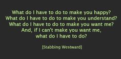 """""""What Do I Have to Do?"""" Stabbing Westward aka my HS band love."""