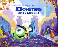 The Art of Monsters University: Karen Paik: 9781452112077: Amazon.com: Books
