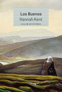 Los libros de Dánae: Los Buenos.- Hannah Kent