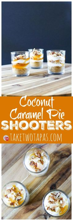 These Cream Caramel Shooters are filled with fluffy cream cheese, whipped topping, caramel sauce, and toasted coconut! Make these ahead of time and wow you party guests! Creamy Coconut Caramel Pie Shooters Recipe | Take Two Tapas